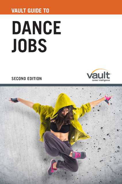 Vault Guide to Dance Jobs, Second Edition