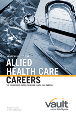Vault Guide to Allied Health Care Careers