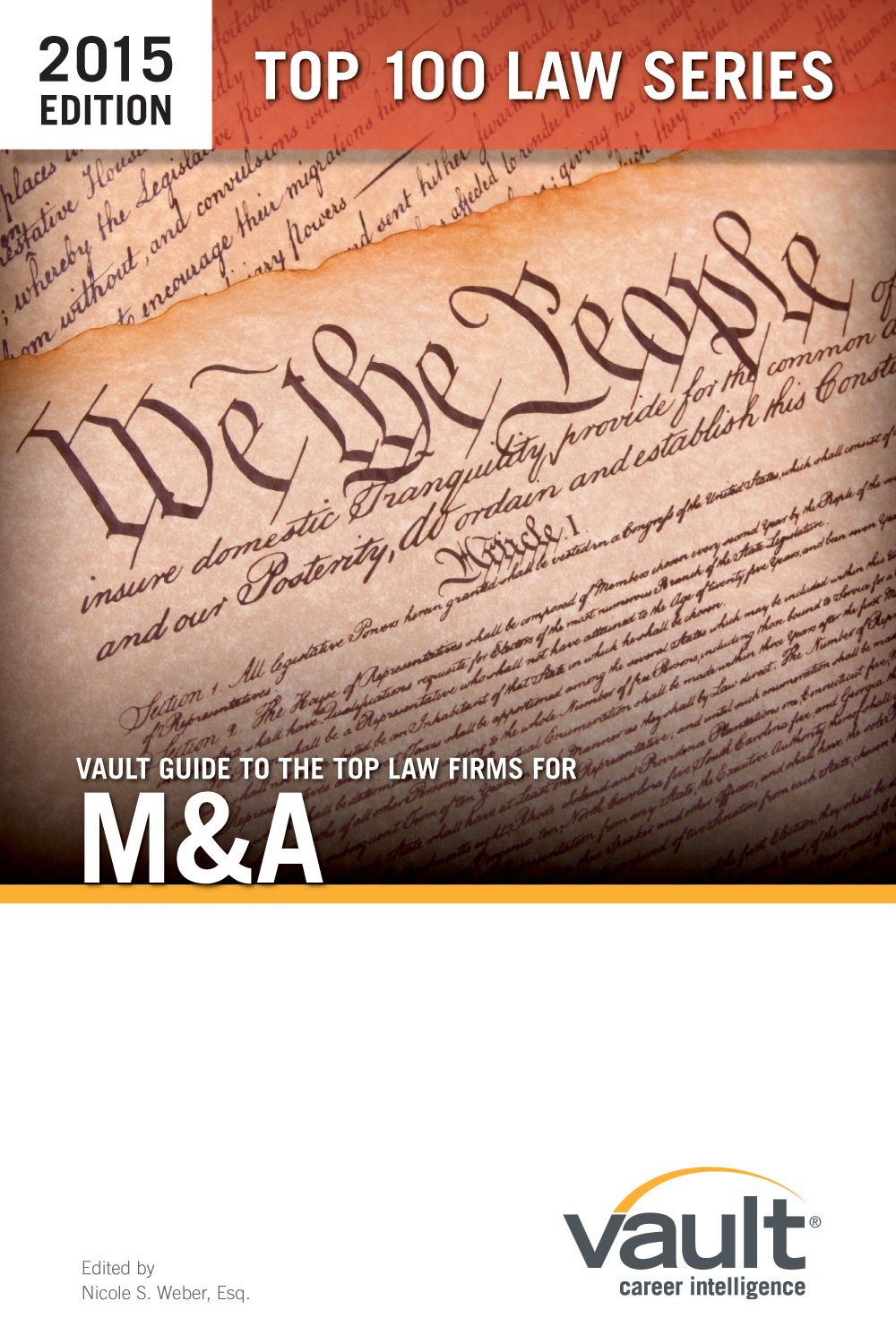 Vault Guide to the Top Law Firms for M&A, 2015 Edition