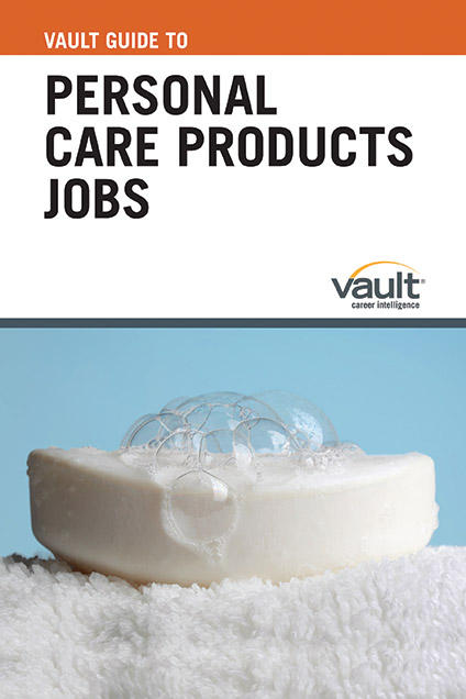 Vault Guide to Personal Care Products Jobs