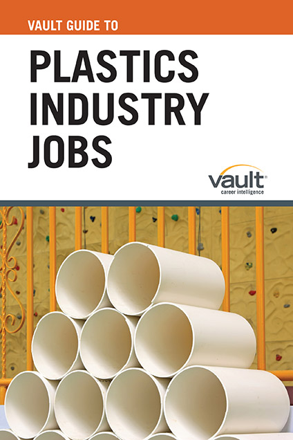 Vault Guide to Plastics Industry Jobs