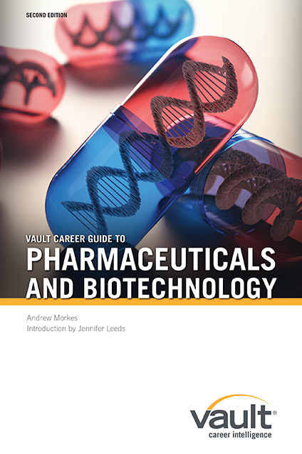 Vault Career Guide to Pharmaceuticals and Biotechnology, Second Edition