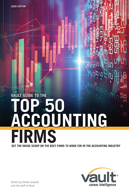 Vault Guide to the Top 50 Accounting Firms, 2020 Edition