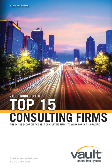 Vault Guide to the Top 15 Consulting Firms, 2020 APAC Edition