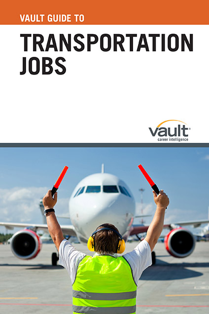Vault Guide to Transportation Jobs